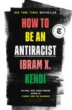 How to Be Antiracist